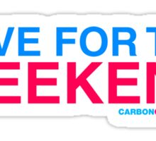 I Live For The Weekend Sticker