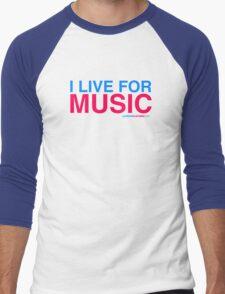 I Live For Music Men's Baseball ¾ T-Shirt