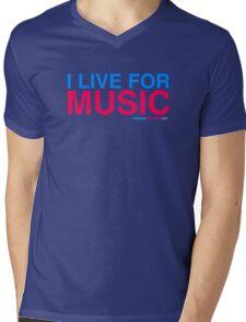 I Live For Music Mens V-Neck T-Shirt