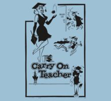 Carry on Teacher by BungleThreads