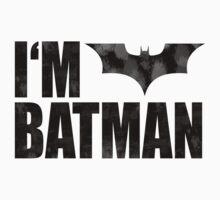 I am Batman by J B