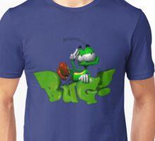 BUG! Unisex T-Shirt