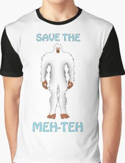 Save the Meh-Teh! Graphic T-Shirt