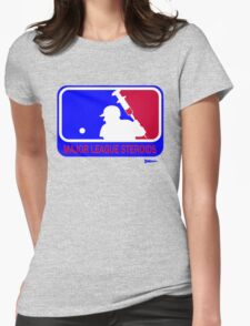 Major League Steroids Womens Fitted T-Shirt