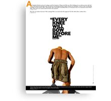 Every knee will bow before Me Canvas Print