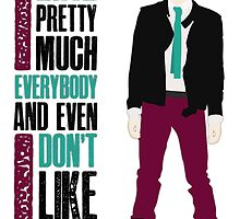I Like Pretty Much Everybody... by Anissa Coelho
