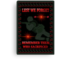 █ ♥ █ † ❤ † LEST WE FORGET-REMEMBRANCE DAY PICTURE/ CARD DEDICATION WITH ANIMATION█ ♥ █ † ❤ † Canvas Print