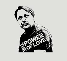 Misfits # GREG- The Power of Love Unisex T-Shirt