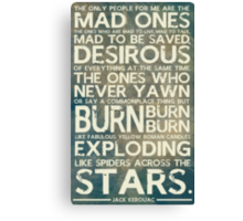 The Mad Ones Canvas Print