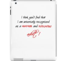 """""""Mature and Responsible Adult"""" iPad Case/Skin"""