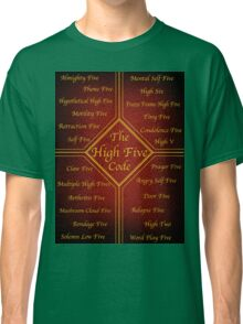 The High Five Code Classic T-Shirt
