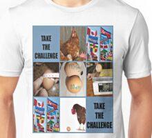 take the challenge Unisex T-Shirt