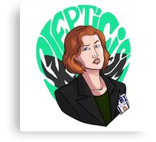 Scully ain't here for this Canvas Print