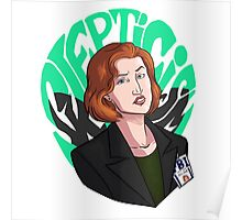 Scully ain't here for this Poster