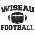 Wiseau Football by Dann Matthews