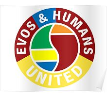 Evos and Humans United Poster