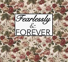 Fearlessly and Forever typography by cherrilynnn