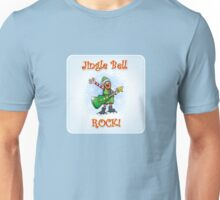 Jingle Bell Rock! Unisex T-Shirt