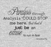 Paralysis through analysis by Polly May Walters