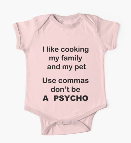 I like cooking my family my pets Use commas! One Piece - Short Sleeve