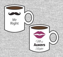 Mr right. Mrs always right! by Ramiartdesigns
