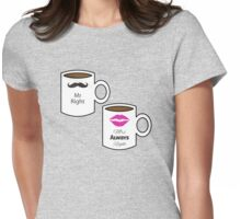 Mr right. Mrs always right! Womens Fitted T-Shirt