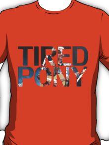 Tired Pony T-Shirt