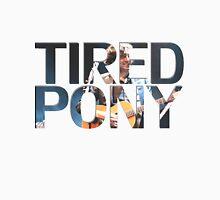 Tired Pony Unisex T-Shirt