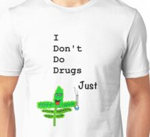 i dont do drugs, Just weed( THE SHAZAM VERSION) Unisex T-Shirt