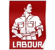 LABOUR MOVEMENT  Poster