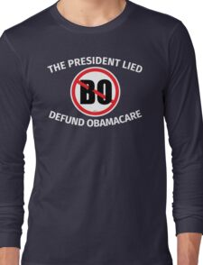 The President Lied Long Sleeve T-Shirt