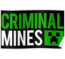 Criminal mines Poster