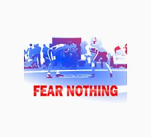 Fear Nothing - Wrestling Unisex T-Shirt