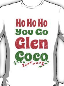 Vintage Ho Ho Ho You Go Glen Coco T-Shirt