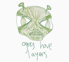 ogres have layers by LanaMaxine