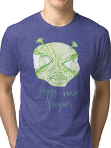 ogres have layers Tri-blend T-Shirt
