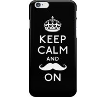 Keep Calm and Moustache On (White) iPhone Case/Skin