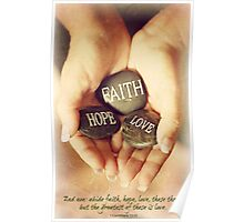 1 Corinthians 13:13 Poster