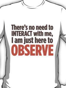 Observe T-Shirt
