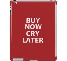 Shopology - Buy Now Cry Later iPad Case/Skin