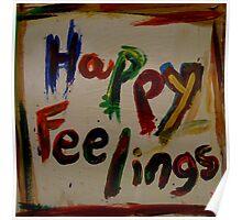 happy feelings Poster