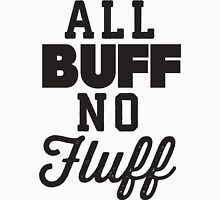 All Buff No Fluff Womens Fitted T-Shirt