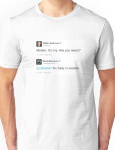 I'm Ready G Woman Unisex T-Shirt
