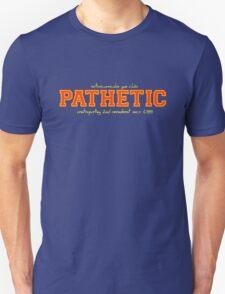 Pathetic Sports Team T-Shirt