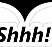 Shhh! I'm Batman... Sticker
