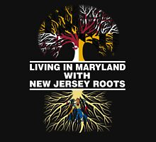 LIVING IN MARYLAND WITH NEW JERSEY ROOTS Women's Relaxed Fit T-Shirt