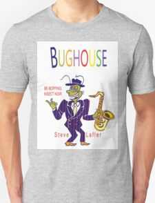 Bughouse T T-Shirt