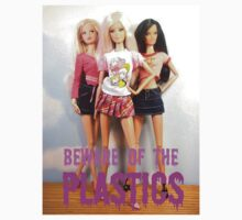 BEWARE OF THE PLASTICS by georgina edwards