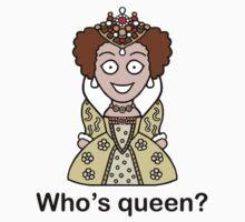 Who's Queen? (sticker) by redscharlach