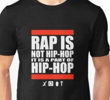 Rap Is Not Hip-Hop Unisex T-Shirt